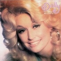 Dolly: The Seeker/We Used To