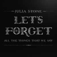 Let's Forget All the Things That We Say (EP)