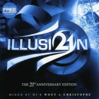 DJ Wout & DJ Christophe ‎– Illusion The 21st Anniversary Edition