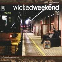 Wicked Weekend Vol. 2