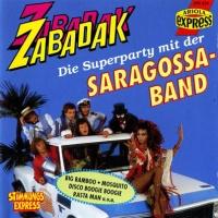 Zabadak: Die Superparty Mit Der Saragossa Band