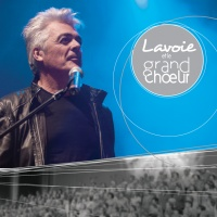 Lavoie Et Le Grand Choeur