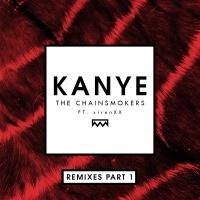 Kanye (Remixes Part 1)