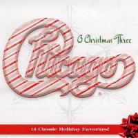 Chicago XXXIII - O Christmas Three