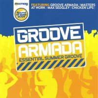Groove Armada: Essential Summer Groove