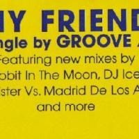 My Friend (Remixes) (Single)