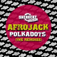 Polkadots (Remixes)
