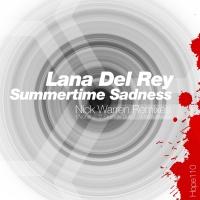 Summertime Sadness (Nick Warren Remixes)
