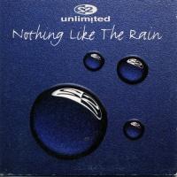 Nothing Like The Rain