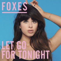 Let Go For Tonight (Remixes) (Single)