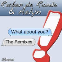 What About You (The Remixes)