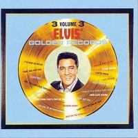 Elvis' Golden Records - Volume 3