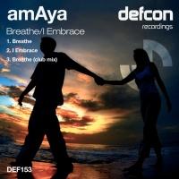 Breathe / I Embrace