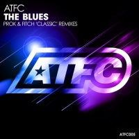 The Blues (Prok & Fitch 'classic' Remixes)