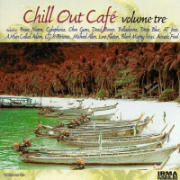Chill Out Cafe Vol. 3