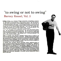 Barney Kessel, Vol. 3: To Swing or Not to Swing