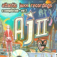 Atlantic Jaxx Recordings - A Compilation Vol. 2
