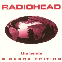 The Bends Pinkpop Edition