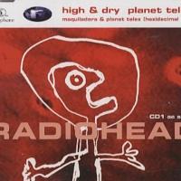 High & Dry - Planet Telex CDS CD1