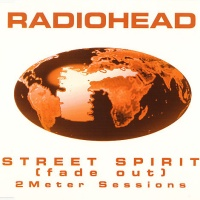 Street Spirit (Fade Out) - 2 Meter Sessions CDS