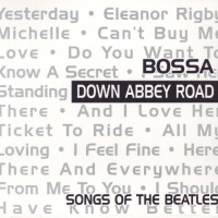 Bossa Down Abbey Road