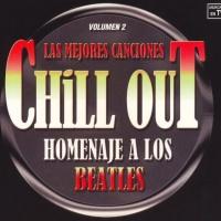 Chillout Homenaje A Los Beatles, Vol. 2