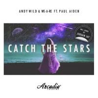 Catch The Stars (Jordan Jay Remix)