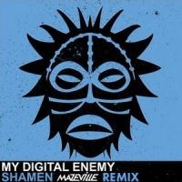Shamen (Mazeville Remix)