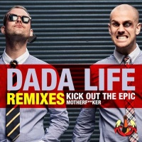 Kick Out The Epic Motherfucker (Remixes)