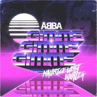 Gimme Gimme Gimme (Maurice West Bootleg)