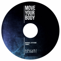 Move Your Body (Tchami Tribute)