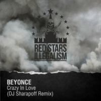 Crazy In Love (DJ Sharapoff Remix)