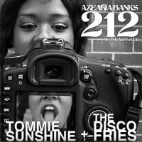 212 (Tommie Sunshine & Disco Fries Edit)