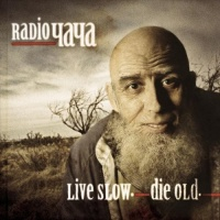 Live Slow, DАie Old