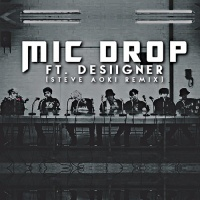 MIC Drop (Steve Aoki Remix)