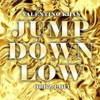 Jump Down Low (ORBZ Edit)