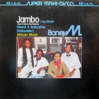 Jambo Hakuna Matata (No Problems) (Long Version) / I Need A Babysitter (Babysitter) / African Moon