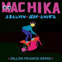 Machika (Dillon Francis Remix)
