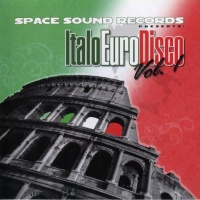 Space Sound Records Presents: Italo Euro Disco Vol. 1