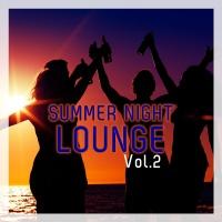 Summer Night Lounge, Vol. 2