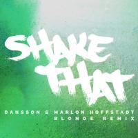 Shake That (Blonde Remix)