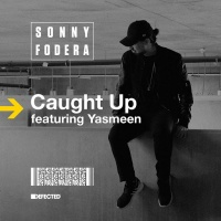 Caught Up (Sonny Fodera Remix)