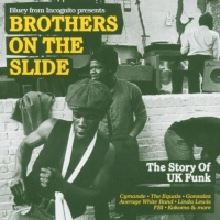 Brothers On The Slide (The Story Of UK Funk)