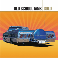 Old School Jams: Gold (Remastered)