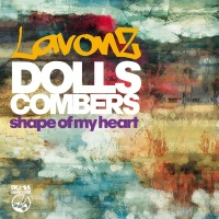 Shape of My Heart (Dolls Combers Lately Mix)
