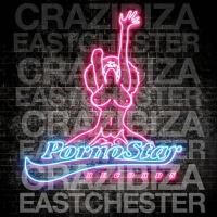 Eastchester (Crazy Mix)