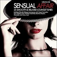 Sensual Affair Vol.1 - 25 Smooth & Relaxed Lounge Tunes