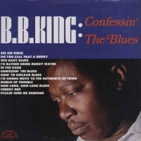 Confessin' It The Blues
