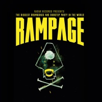 Rampage: The Biggest Drum & Bass & Dubstep Party In The World
