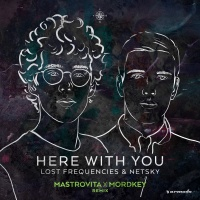 Here with You (Mastrovita x Mordkey Extended Remix)